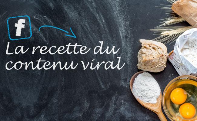 La recette du contenu viral