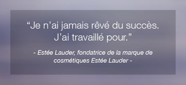 Citation inspirante de femme célèbre Estée Lauder