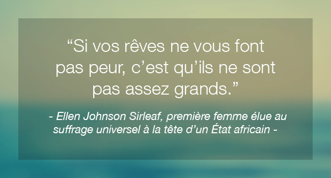 Citation inspirante de femme célèbre Ellen Johnson Sirleaf