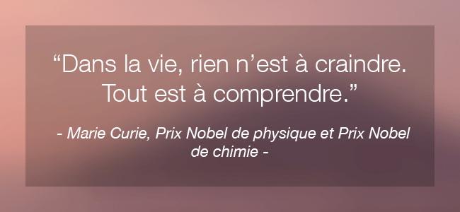 Citation inspirante de femme célèbre Marie Curie