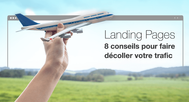 Comment réussir sa landing page