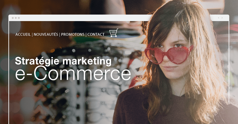 E-commerce : 7 techniques marketing pour les sites de vente en ligne